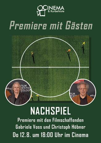 NACHSPIEL - Premiere mit Gästen