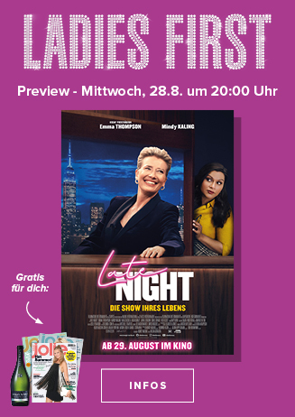 Ladies First Preview am 28.08.2019 um 20 Uhr: Late Night
