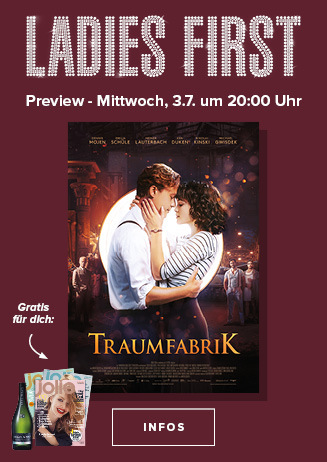 Ladies-First-Preview: TRAUMFABRIK
