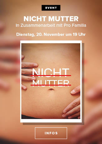 Filmgespräch: Nicht Mutter