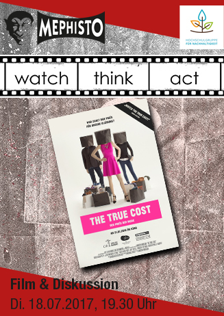 "watch.think.act ""The True Cost"""