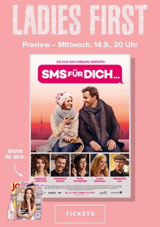 Ladies First-Preview: SMS FÜR DICH