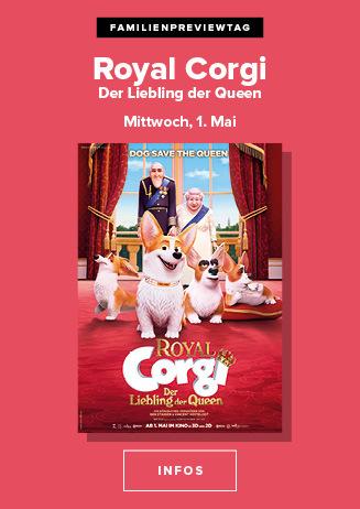 Familienpreviewtag: 01.05.19: Royal Corgi- Der Liebling der Queen