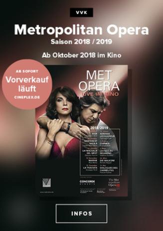 Metropolitan Opera live neu im Cineplex!