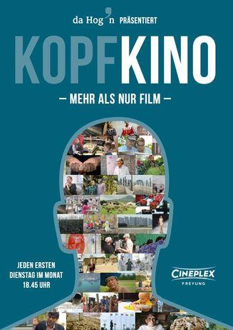 Da Hog'n präsentiert: KOPFKINO - Mehr als nur Film