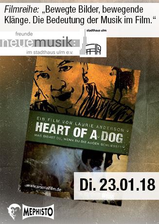 Bewegte Bilder - Bewegende Klänge: Heart of a Dog
