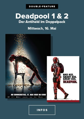 16.05. - Double Feature: Deadpool 1 + 2