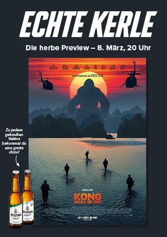 """Echte Kerle Preview """"Kong:Skull Island 3D"""""""