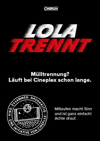 Lola trennt! - Cineplex Nachhaltigkeit
