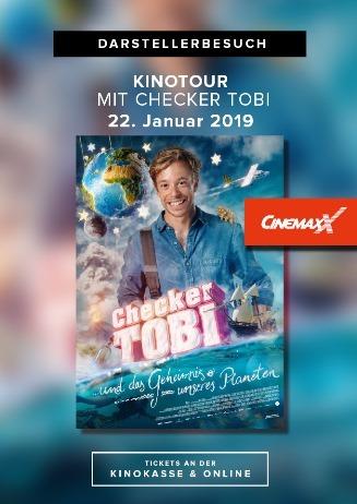 Triff Checker Tobi live im CinemaxX! Tobi ist ab 14:45 für Autogr