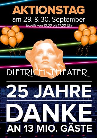25 Jahre Dietrich Theater