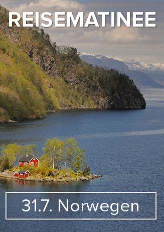 """160731 Reisematinee """"Norwegen"""""""