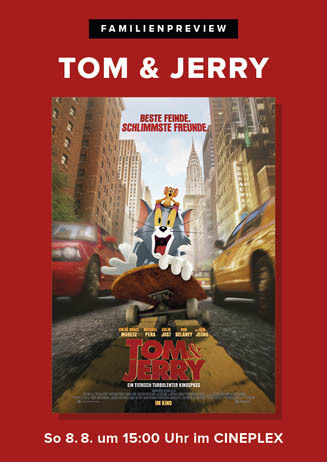 Familienpreview: TOM & JERRY