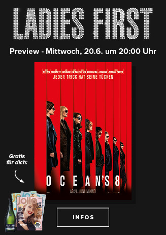 """Ladies First Preview """"Ocean´s Eight"""""""