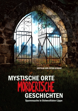 Vorverkauf: MYSTISCHE ORTE - MÖRDERISCHE GESCHICHTEN