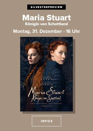 """181231 Silvesterpreview """"Maria Stuart, Königin von Schottland"""""""