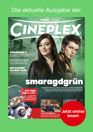 CINEPLEX – unser großes Kino-Magazin