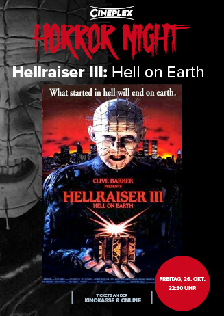 Cineplex Horror Night: Hellraiser III: Hell on Earth