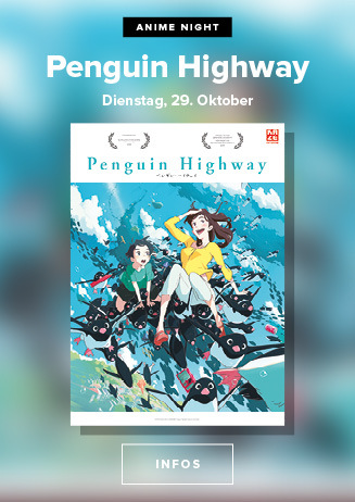 Anime Night 2019: Penguin Highway- 29.10.2019 um 20 Uhr