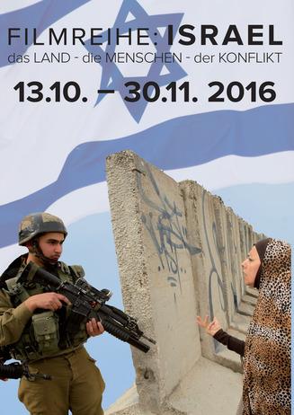 Filmreihe: Israel das LAND - die MENSCHEN - der KONFLIKT