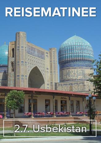 "170702 Reisematinee ""Usbekistan"""