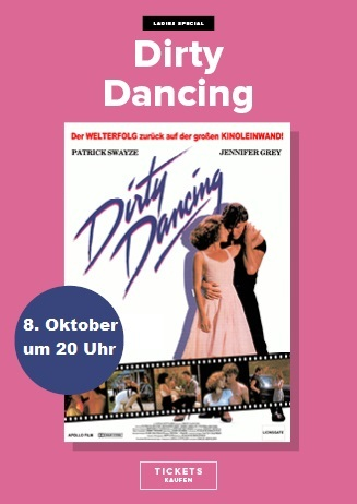 Ladies First-Spezial: DIRTY DANCING