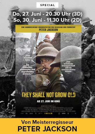 """190627+30 Special """"They Shall Not Grow Old"""""""
