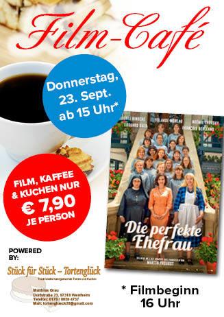 """210923 Film-Café """"Die perfekte Ehefrau"""""""