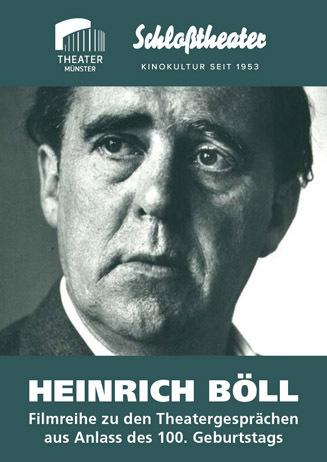 Theater-Filmreihe: HEINRICH BÖLL