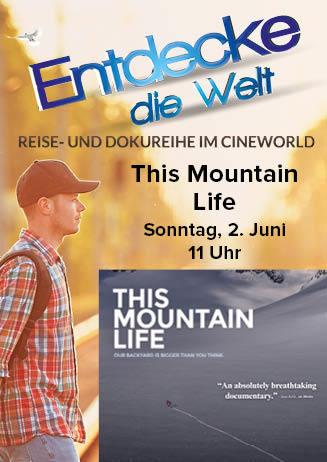 """190602 EdW """"This Mountain Life - Die Magie der Berge"""""""