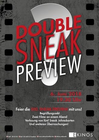 Double Sneak Preview