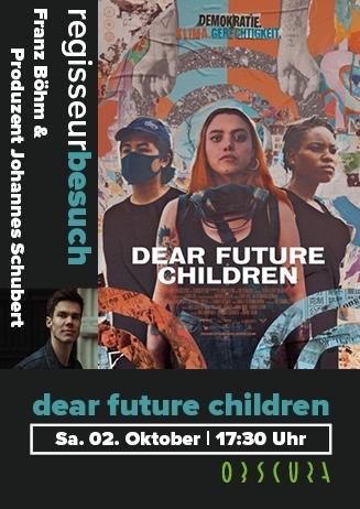 Regisseurbesuch: Dear Future Children