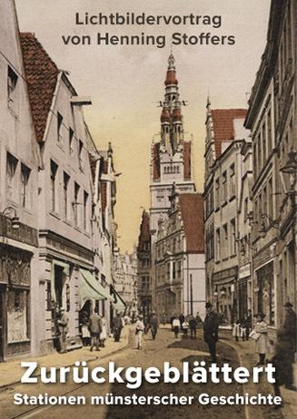 Zurückgeblättert: Stationen münsterscher Geschichte