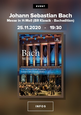 BR Klassik - Bacheditionen: Hohe Messe in h-Moll