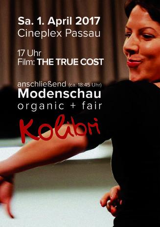 The True Cost - Der Preis der Mode + KOLIBRI Modenschau - organic