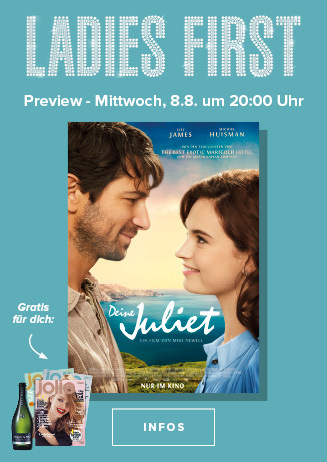 LADIES FIRST: DEINE JULIET