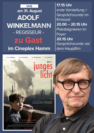 Junges Licht mit Regisseur Adolf Winkelmann im VHS Kino