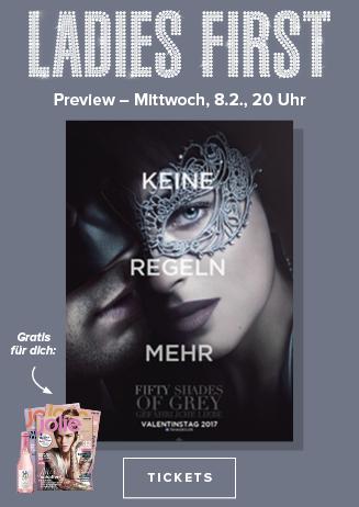"""Ladies First-Preview: """"Fifty Shades of Grey - Gefährliche Liebe"""""""