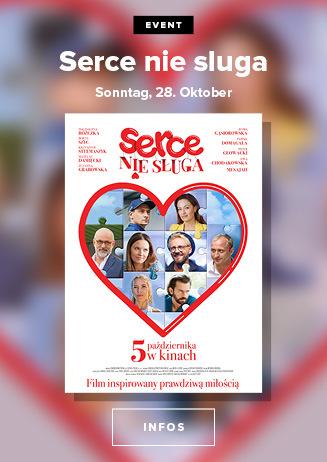EVENT: poln. Film 'Serce nie sluga'