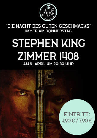 Die Nacht des guten Geschmacks: Steven King - ZIMMER 1403