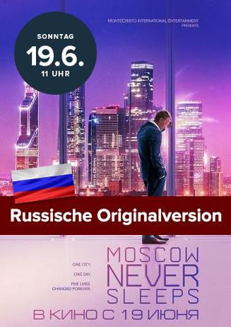 Moskva nikogda ne spit - Moskau schläft nie