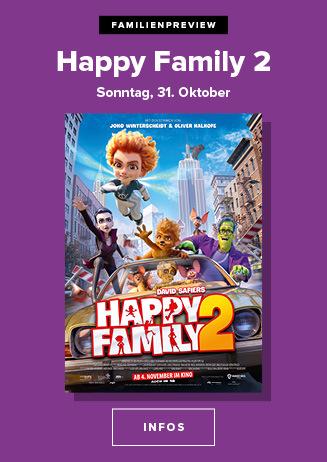 Familienpreview: HAPPY FAMILIY 2