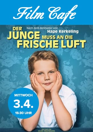 "Filmcafé: ""Der Junge muss an die frische Luft"""