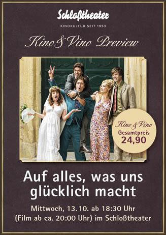 Kino & Vino: AUF ALLES, WAS UNS GLÜCKLICH MACHT