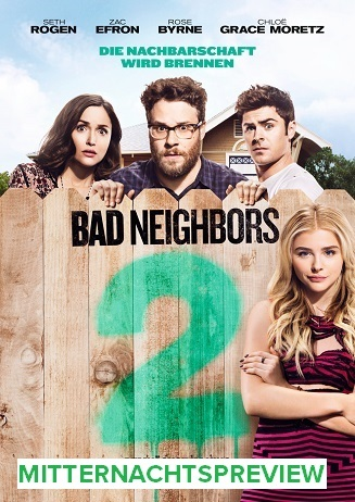 Mitternachtspreview BAD NEIGHBORS 2