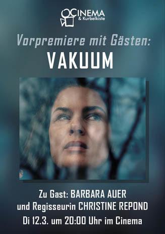 Vorpremiere VAKUUM mit Barbara Auer und Regisseurin