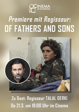 Premiere mit Regisseur: OF FATHERS AND SONS