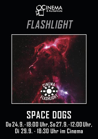 Cinema Flashlight: SPACE DOGS (russ. OmU)