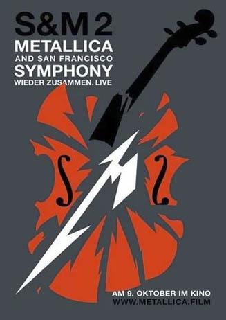 Metallica & San Francisco Symphony Present S&M2