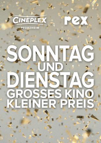 Sonntag und Dienstag - Grosses Kino - Kleiner Preis